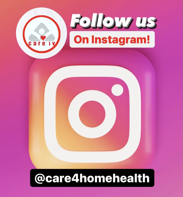 FOLLOW CARE IV HOME HEALTH ON INSTAGRAM